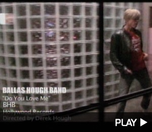 Ballas Hough Band's 'Do You Love Me' Video