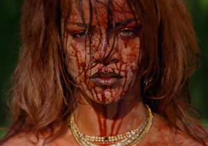 Rihanna Covered in Blood in NSFW 'B**ch Better Have My Money' Video