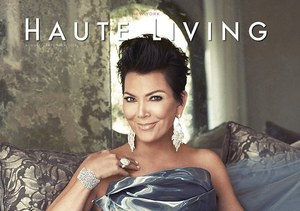 Kris Jenner on the Cover of Haute Living