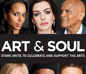 Stars Unite to Celebrate 'Art & Soul'