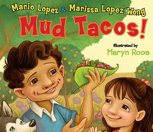 Win It! Mario Lopez's 'Mud Tacos'