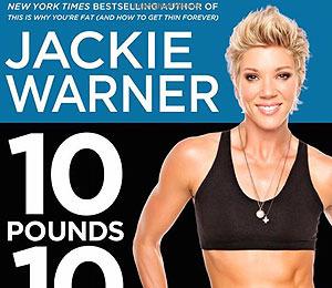Lose 10 Pounds in 10 Days: Jackie Warner Workout Secrets