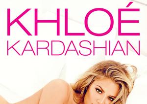 Khloé Kardashian 'Looks Better Naked' - See Her New Book Cover & BTS Video!