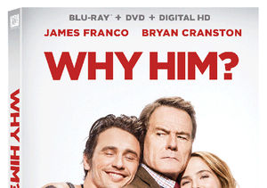 Win It! 'Why Him' on Blu-ray and DVD