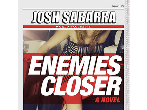 Win It! Josh Sabarra's Hilarious New Novel 'Enemies Closer'