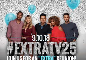 Get Ready! 'Extra' to Kick Off Season 25 with On-Air Reunion Party
